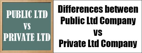 Differences between Public ltd and Pvt ltd companies